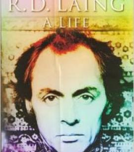 R.D Laing - SALON NO. 19: LONDON'S DIVIDED SELVES
